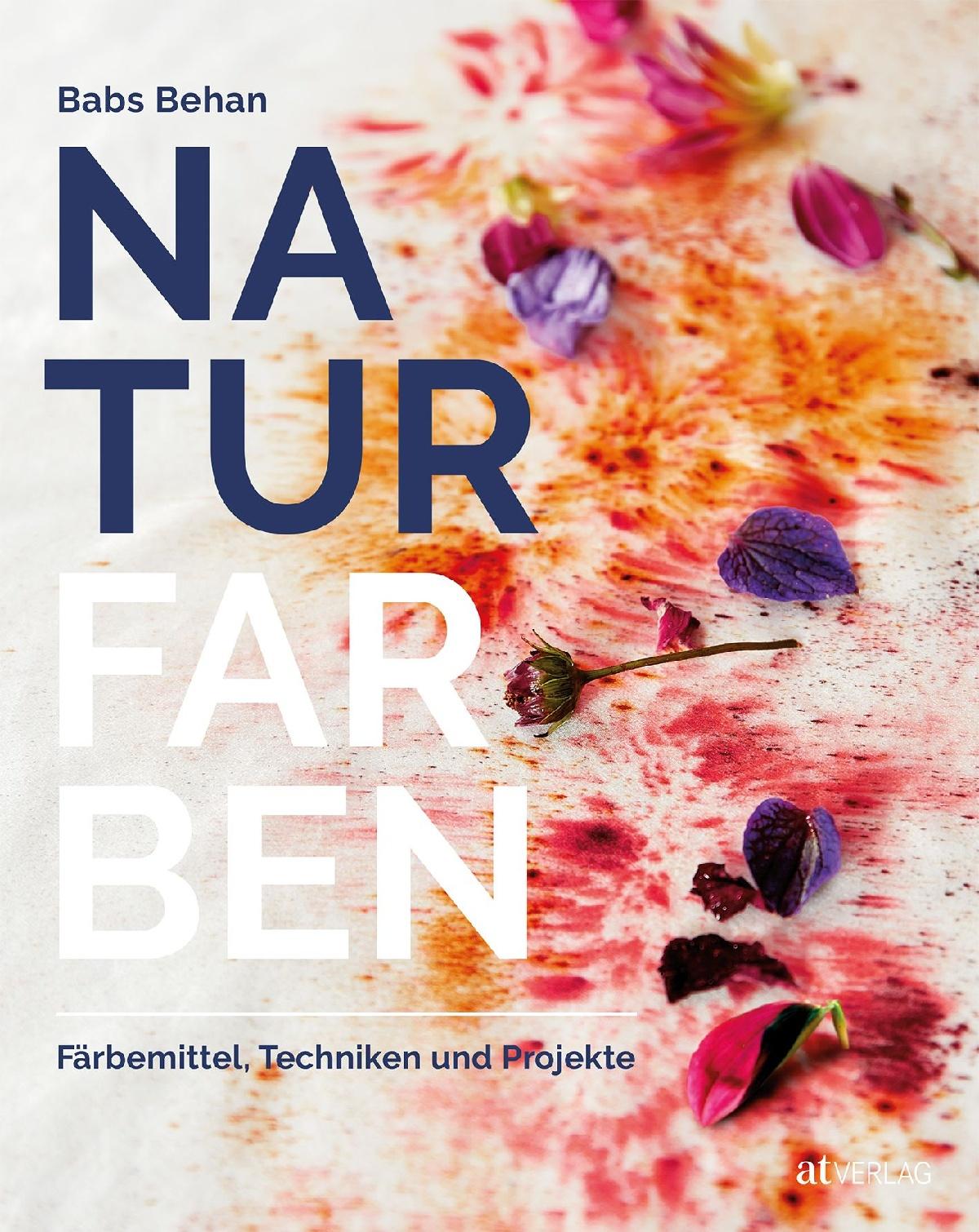 Buch Naturfarben Von Babs Behan At Verlag