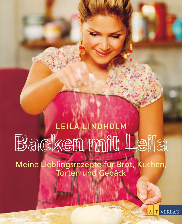Leila Lindholm AT Verlag Backen mit Leila