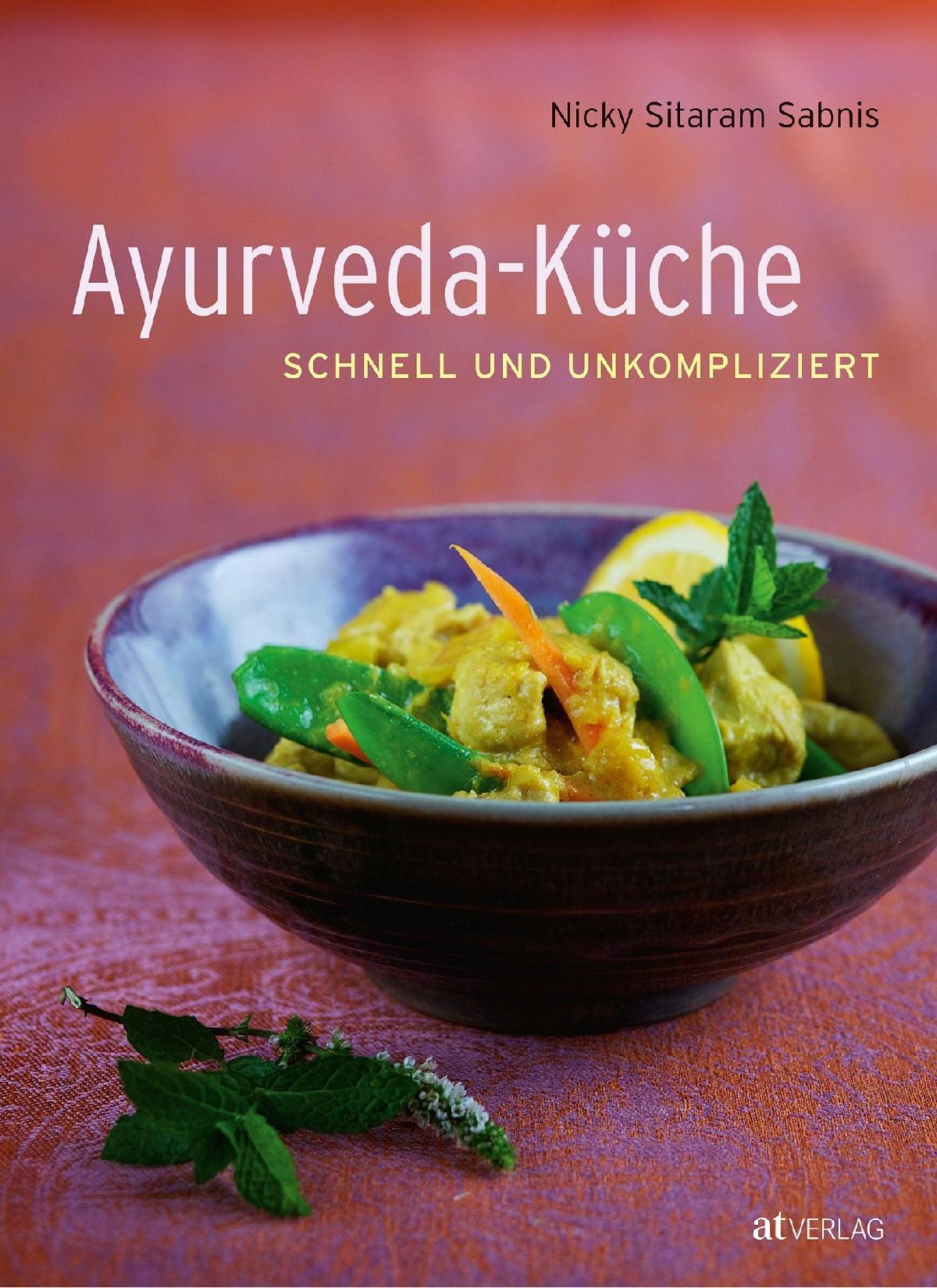 Buch: Ayurveda-Küche von Nicky Sitaram Sabnis • AT Verlag
