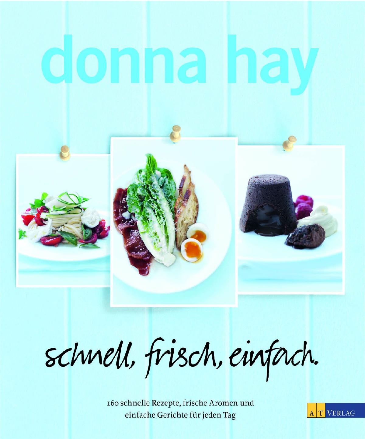 Cover schnell, frisch, einfach Donna Hay AT-Verlag