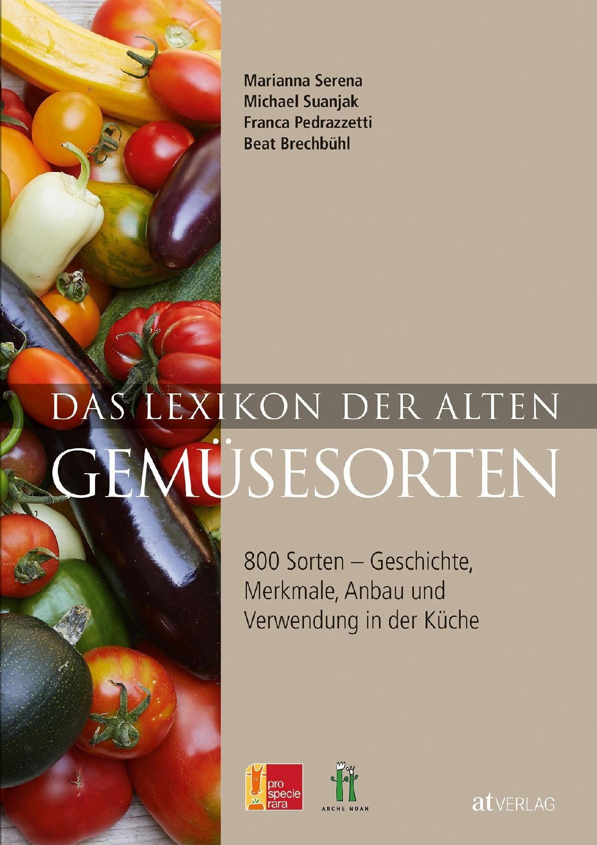 Buch: Das Lexikon der alten Gemüsesorten von Marianna Serena ...