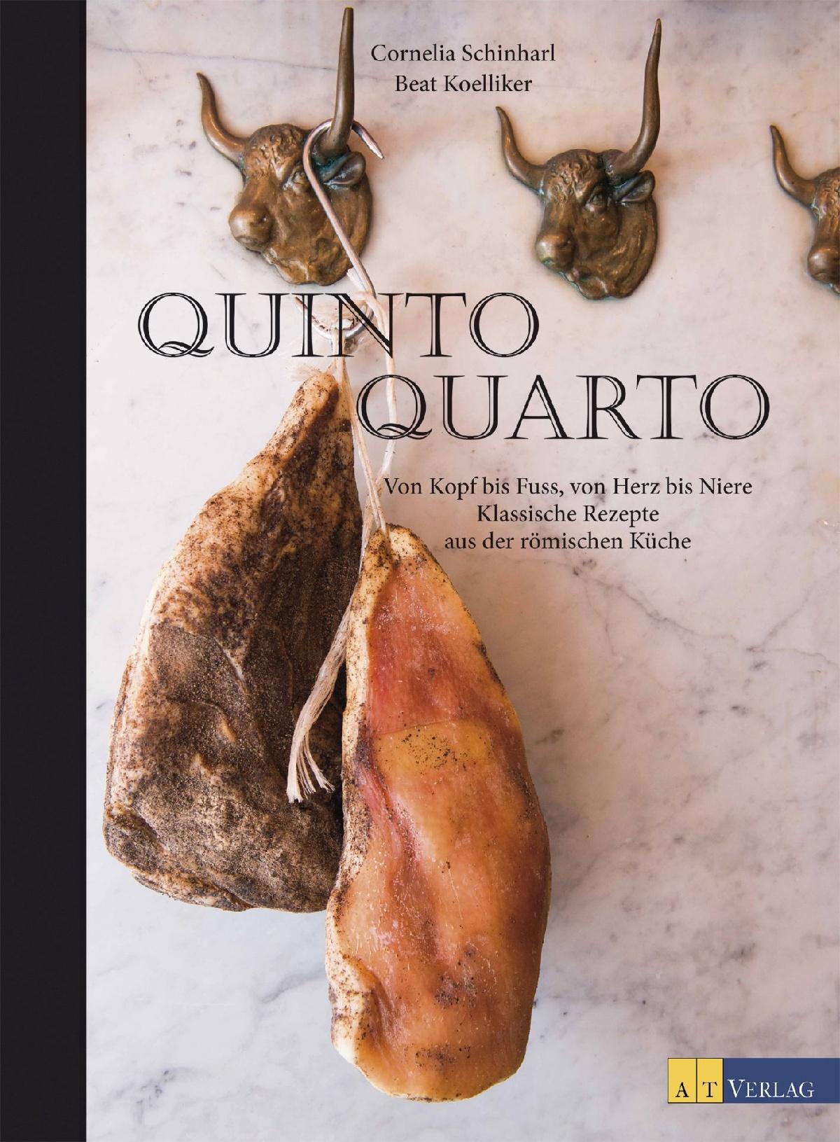 Buch: Quinto Quarto von Cornelia Schinharl, Beat Koelliker • AT Verlag