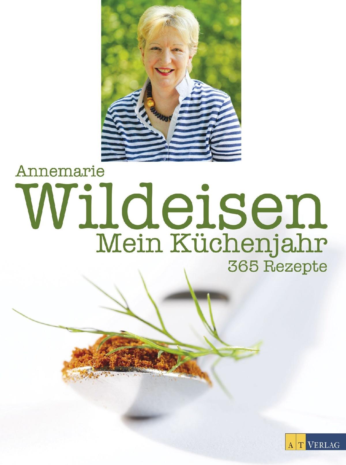 Buch Mein Küchenjahr von Annemarie Wildeisen u2022 AT Verlag
