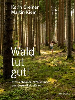 Cover: Wald tut gut!