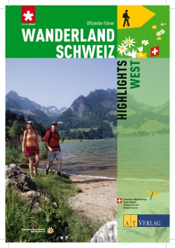 Wanderland Schweiz - Highlights West