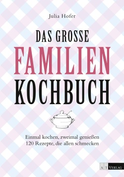 Cover: Das grosse Familienkochbuch