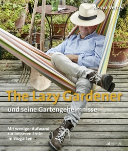 Cover: The Lazy Gardener und seine Gartengeheimnisse