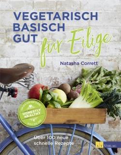 Buch: Vegetarisch basisch gut für jeden Tag von Natasha Corrett ...