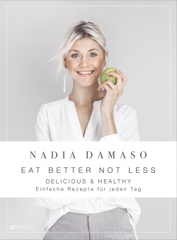 Cover: EAT BETTER NOT LESS - delicious & healthy